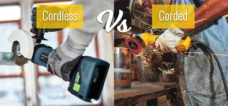 cordless angle grinder vs corded
